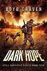 Dark Hope: Still Surviving Kindle Edition