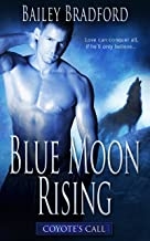 Blue Moon Rising (Coyote's Call Book 3)