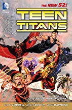 Teen Titans (2011-2014) Vol. 1: It's Our Right To Fight (Teen Titans Boxset)