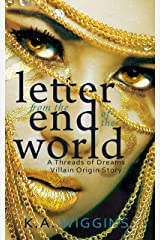 Letter from the End of the World: An Apocalyptic Villain Origin Story (short) (Threads of Dreams) Kindle Edition