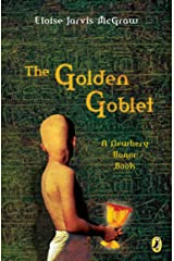 The Golden Goblet (Newbery Library, Puffin) Paperback