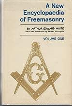 A New Encyclopedia of Freemasonry, Vols. 1 & 2