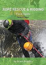 Rope Rescue & Rigging: Field Guide