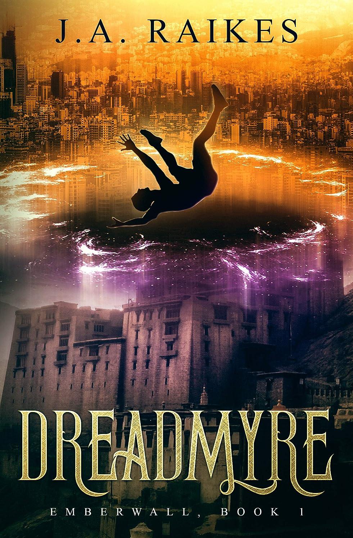 哲学的悪性の州Dreadmyre: Emberwall, Book 1 (English Edition)