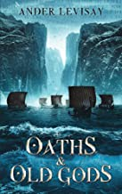Oaths and Old Gods (Queenmaker Book 2)