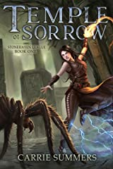 Temple of Sorrow: A LitRPG and GameLit Adventure (Stonehaven League Book 1) Kindle Edition