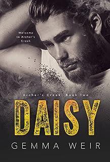 Daisy: Coming of Age MC Romance (Archer's Creek Book 2)