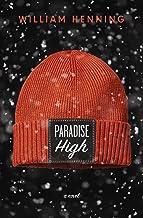 Paradise High: A Novel