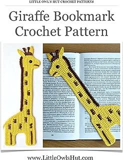 Giraffe decor or bookmark Crochet Pattern (LittleOwlsHut) (Crochet Bookmark Book 2)