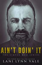 Ain't Doin' It (The Simple Man Series Book 4)