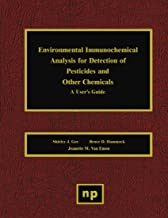 Environmental Immunochemical Analysis for Detection of Pesticides and Other Chemicals: A User's Guide