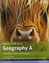 GCSE (9-1) Geography specification A: Geographical Themes and Challenges (Edexcel Geography GCSE Specification A 2016)