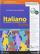 Scaricare Libri Italiano. Le regole, le parole, i testi. Italiano. Per la Scuola media. Con e-book. Con 2 espansioni online PDF