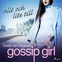 Allt och lite till: Gossip Girl