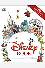 The Disney Book: A Celebration of the World of Disney Kindle Edition