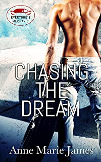 Chasing the Dream (Everyone's Mechanic Book 1)