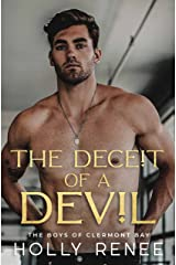 The Deceit of a Devil : An Enemies to Lovers Romance (The Boys of Clermont Bay Book 4) Kindle Edition
