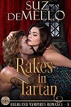 Rakes in Tartan: A Highland Vampires Romance (Highland Vampire Romances Book 5)