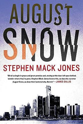 August Snow (An August Snow Novel Book 1)