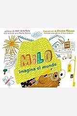 Milo imagina el mundo (Spanish Edition) Kindle Edition