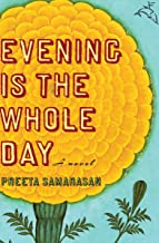 Evening Is the Whole Day: A Novel