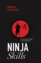 Ninja Skills: The Authentic Ninja Training Manual (English Edition)