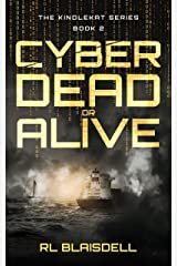 Cyber Dead or Alive: The KindleKat Series Book 2 Kindle Edition