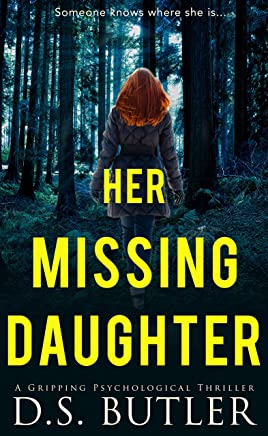 Her Missing Daughter: A Gripping Psychological Thriller