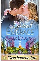 Lyrical Embrace (Deerbourne Inn) Kindle Edition