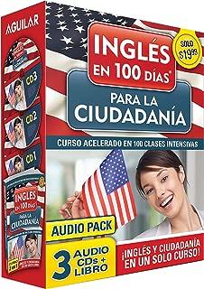 Curso de Inglés en 100 días para la ciudadanía / Prepare for Citizenship with English in 100 Days for Citizenship Audio Pack: Curso acelerado en 100 clases intensivas (Ingles en 100 Dias)