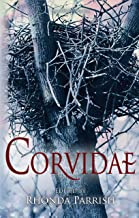 Corvidae (Rhonda Parrish's Magical Menageries Book 2)