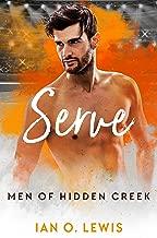 Serve (Men of Hidden Creek Season 1 Book 5)