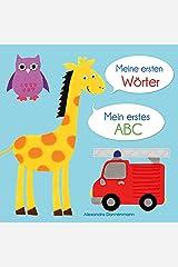 Meine ersten Wörter - Mein erstes ABC. Ab 18 Monaten. (German Edition) Kindle Edition