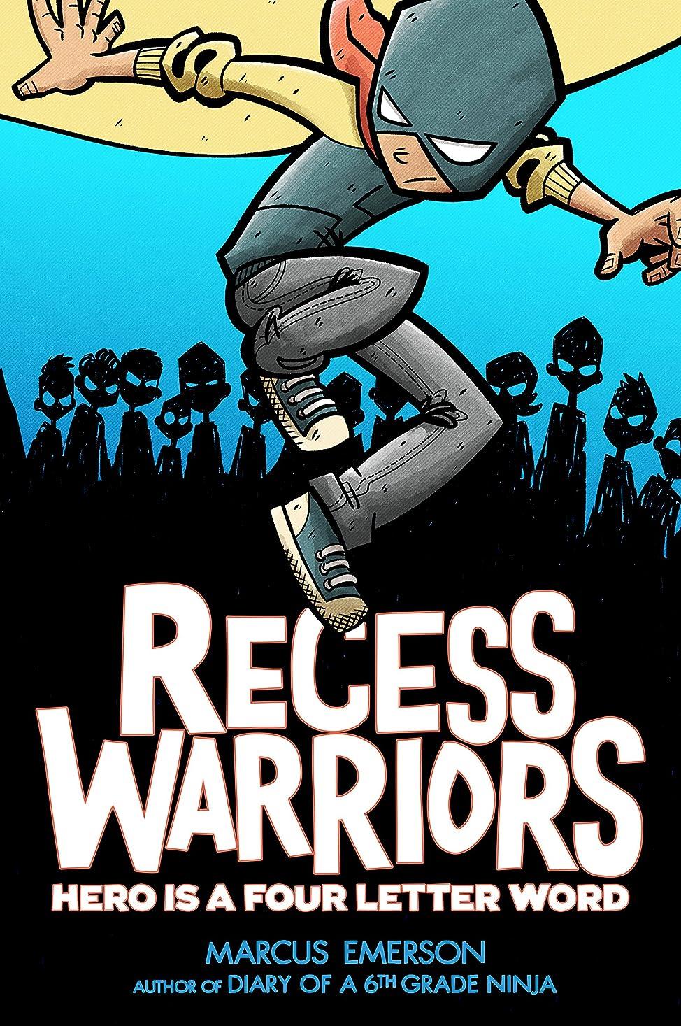 頭痛橋宿Recess Warriors: Hero Is a Four-Letter Word (English Edition)