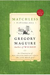 """Matchless: An Illumination of Hans Christian Andersen's Classic """"The Little Match Girl"""" Kindle Edition"""