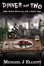 Dinner For Two,: (A post apocalyptic horror story.) (English Edition)