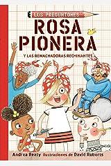 Rosa Pionera y las Remachadoras Rechinantes (Spanish Edition) Kindle Edition