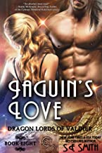 Jaguin's Love: Can stand alone! (Dragon Lords of Valdier Book 8)