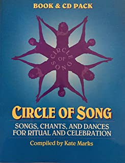 Circle of Song: Songs, Chants, and Dances for Ritual and Celebration(Book and Cd pack)