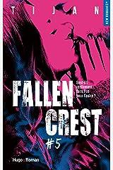 Fallen crest - tome 5 (New romance) Format Kindle