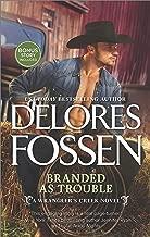 Branded as Trouble: A Western Romance Novel (A Wrangler's Creek Novel Book 3)