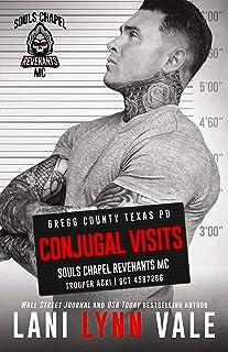 Conjugal Visits (Souls Chapel Revenants MC Book 2)