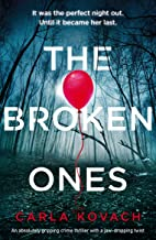 The Broken Ones: An absolutely gripping crime thriller with a jaw-dropping twist (Detective Gina Harte Book 8)