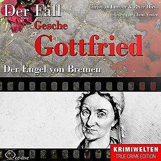 Der Engel von Bremen - Die Giftmischerin Gesche Gottfried: Die zarte Hand des Todes