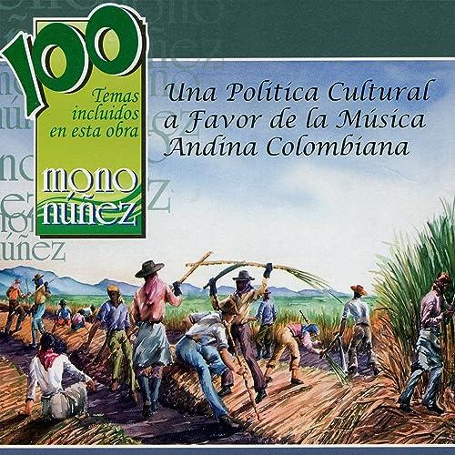 Mono Núñez - Una Politica Cultural a Favor de la Música