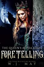 Foretelling: Fae Fairy Paranormal YA/NA Shifter Romance (The Queen's Alpha Series Book 9)