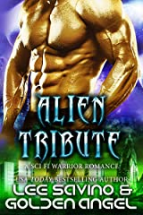 Alien Tribute: A sci fi warrior romance (Tsenturion Masters Book 2) Kindle Edition