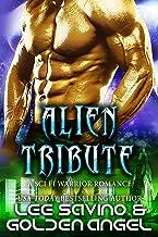 Alien Tribute: A sci fi warrior romance (Tsenturion Masters Book 2)