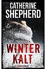 Winterkalt: Thriller (German Edition) Kindle Edition