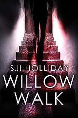 Willow Walk (Banktoun Book 2) Kindle Edition